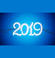 neon sign new year 2019 vector image vector image