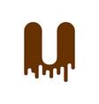 letter u chocolate font sweetness alphabet liquid vector image vector image