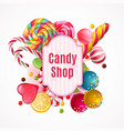 realistic candies frame background vector image vector image
