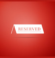 reserved icon isolated on red background vector image vector image