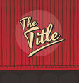 title live stage red curtain vector image vector image
