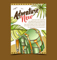 adventure tourist travel backpack poster vector image vector image