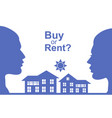 buy or rent concept vector image vector image