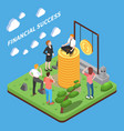 financial succes isometric composition vector image
