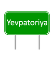 Yevpatoriya road sign vector image vector image