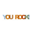 you rock phrase overlap color no transparency vector image vector image
