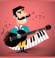 moustache man playing guitar with piano keyboard vector image vector image