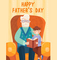 grandson with his grandfather postcard concept vector image