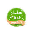 round green label with text gluten free product vector image vector image
