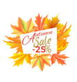 autumn sale -25 off icon vector image vector image