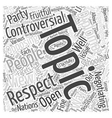 controversial topics Word Cloud Concept vector image vector image