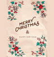 christmas and new year winter flower greeting card vector image vector image