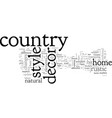 a new look at country style home decor vector image vector image