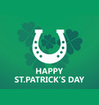 happy st patricks day leaf clover and horseshoe vector image vector image