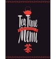 Menu tea with hieroglyph and kettle vector image vector image