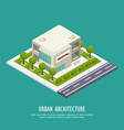 urban architecture isometric background vector image