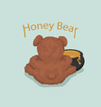 bear sits back and eats honey from a pot vector image