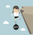 businesswoman hold on the cliff with debt burden vector image vector image