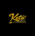 keto gourmet catering and restaurant manual hand vector image vector image