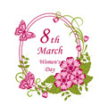 womens day greeting card with beautiful flowers on vector image vector image