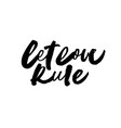 let love rule handwritten ink pen grunge lettering vector image vector image