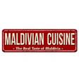 maldivian cuisine vintage rusty metal sign vector image vector image