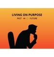 man silhouette living on purpose with past and vector image