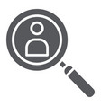 person search glyph icon recruitment and vector image vector image