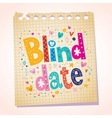 Blind date notepad paper message vector image vector image