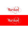 typography of the usa maryland states handwritten vector image vector image
