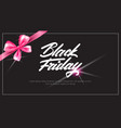 black friday poster with pink ribbon bow sale vector image