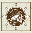 grunge style skulls captain and ships wheel vector image vector image