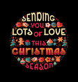 hand drawn christmas quote lettering design vector image vector image