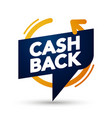 premium cash back banner bubble web element label vector image vector image