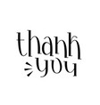 thank you handwritten lettering text vector image
