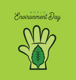 world environment day green people hand leaf card vector image
