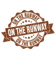 on the runway stamp sign seal vector image vector image