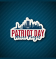 usa patriot day 911 new york skyline paper vector image vector image