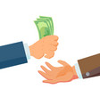 businessman hands giving money salesman vector image