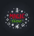 magic time lettering on black background vector image
