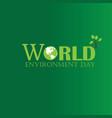 world environment day world environment day vector image