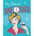 Wine Oclock retro wine design vector image vector image