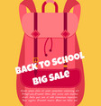 back to school background with backpack and text vector image
