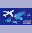a guide for traveling about world airplane on vector image
