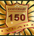 anniversary 150 th label with ribbon vector image vector image