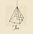 banner with inscription tea and hand-drawn pyramid vector image
