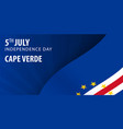 independence day of cape verde flag and patriotic vector image