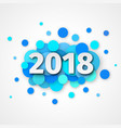 happy new year 2018 blue background decoration vector image vector image