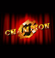 realistic sign champion and congrats vector image vector image