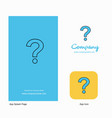 question mark company logo app icon and splash vector image vector image
